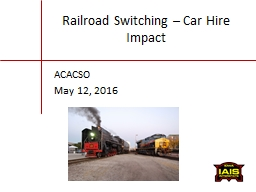 Railroad Switching – Car Hire Impact