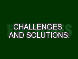 CHALLENGES AND SOLUTIONS: