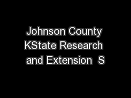 Johnson County KState Research and Extension  S