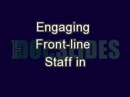 Engaging Front-line Staff in
