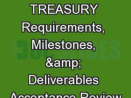OREGON STATE TREASURY Requirements, Milestones, & Deliverables Acceptance Review