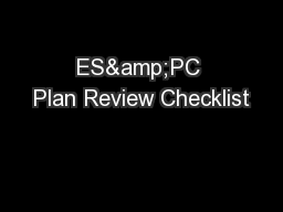 ES&PC Plan Review Checklist PowerPoint PPT Presentation