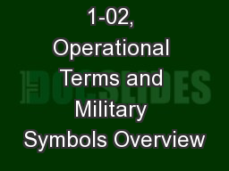ADP/ADRP 1-02, Operational Terms and Military Symbols Overview
