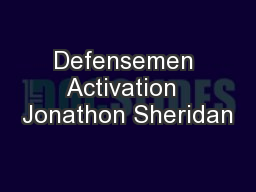 Defensemen Activation  Jonathon Sheridan