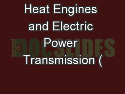 Heat Engines and Electric Power Transmission (