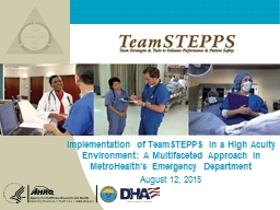 Implementation  of TeamSTEPPS in a High Acuity Environment: A Multifaceted Approach in MetroHealth'