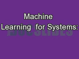 Machine Learning  for Systems: