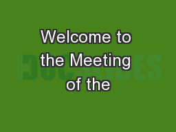 Welcome to the Meeting of the