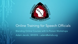 Online Training for Speech Officials