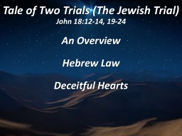 Tale of Two Trials (The Jewish Trial)