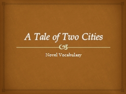 A Tale of Two Cities Novel Vocabulary PowerPoint PPT Presentation