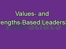 Values- and Strengths-Based Leadership