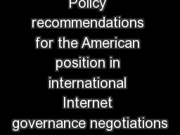 Policy recommendations for the American position in international Internet governance negotiations