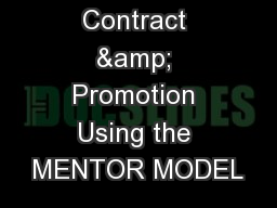 Continuing Contract & Promotion Using the MENTOR MODEL