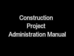 Construction Project Administration Manual