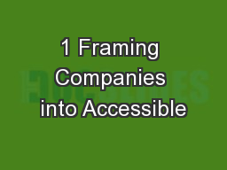 1 Framing Companies into Accessible