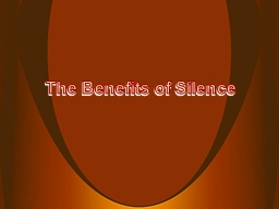 The Benefits of Silence A Counter-Cultural Idea?