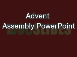 Advent Assembly PowerPoint PowerPoint PPT Presentation