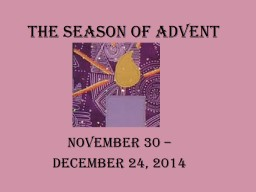 The Season of Advent November 30