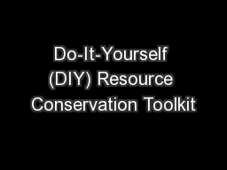 Do-It-Yourself (DIY) Resource Conservation Toolkit