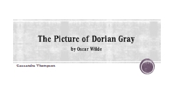 The Picture of Dorian Gray PowerPoint PPT Presentation