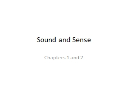 Sound and Sense Chapters 1 and 2