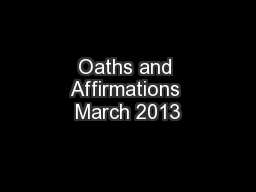 Oaths and Affirmations March 2013