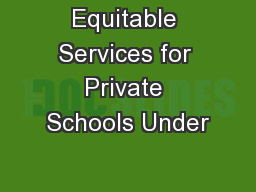 Equitable Services for Private Schools Under