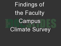 Findings of the Faculty Campus Climate Survey
