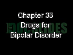 Chapter 33 Drugs for Bipolar Disorder