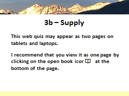 3b – Supply This web quiz may appear as two pages on tablets and laptops.