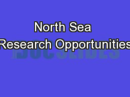 North Sea Research Opportunities