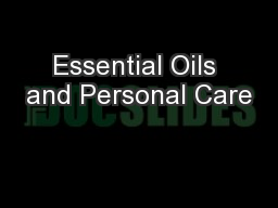 Essential Oils and Personal Care