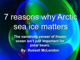 7 reasons why Arctic sea ice matters