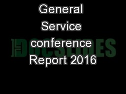 General Service conference Report 2016
