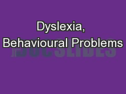 Dyslexia, Behavioural Problems
