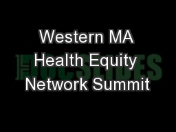 Western MA Health Equity Network Summit
