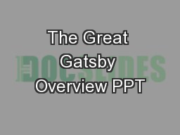 The Great Gatsby Overview PPT