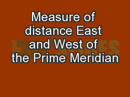 Measure of distance East and West of the Prime Meridian