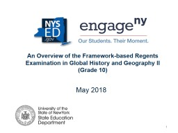 An Overview of the Framework-based Regents Examination in Global History and Geography II (Grade 10