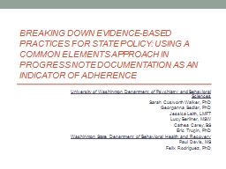 Breaking Down Evidence-Based Practices for State Policy: Using a Common Elements Approach in Progre
