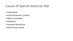 1 Causes of Spanish American War
