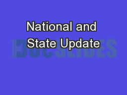 National and State Update