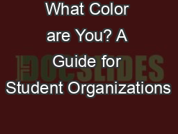 What Color are You? A Guide for Student Organizations