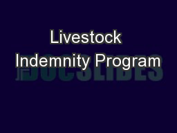 Livestock Indemnity Program PowerPoint PPT Presentation