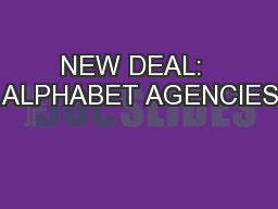 NEW DEAL:  ALPHABET AGENCIES