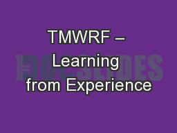 TMWRF – Learning from Experience