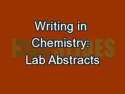 Writing in Chemistry: Lab Abstracts