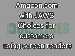 Amazon.com with JAWS Choices for customers using screen readers