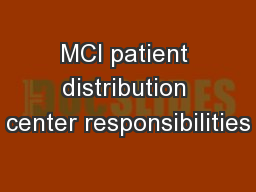MCI patient distribution center responsibilities